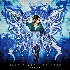 Blue Blaze / Believe