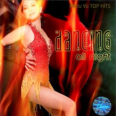Dancing All Night (Khiêu Vũ Top Hits) - Various Artists