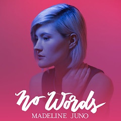 No Words (Single) - Madeline Juno