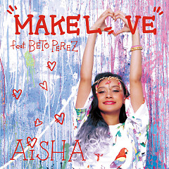 Make Love ep - AISHA