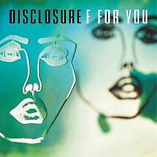 F For You (Single) - Disclosure