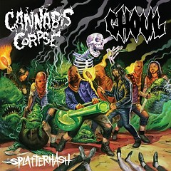 Splatterhash - EP - Cannibal Corpse,Ghoul