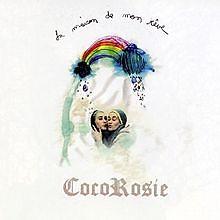 La maison de mon rêve - CocoRosie