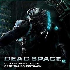 Dead Space 2 Original Soundtrack