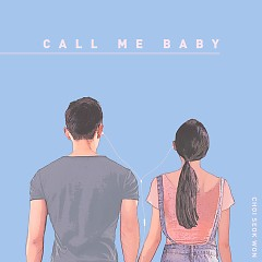 Call Me Baby (Single) - Choi Seok Won