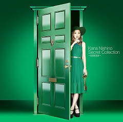 Secret Collection ~GREEN~ - Nishino Kana