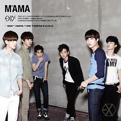 Mama (Chinese Ver.) - EXO-M