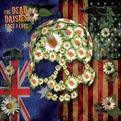 Face I Love EP - The Dead Daisies