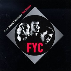 The Finest (CD1) - Fine Young Cannibals