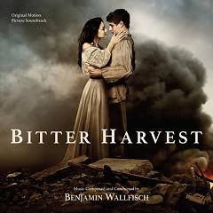 Bitter Harvest OST - Benjamin Wallfisch