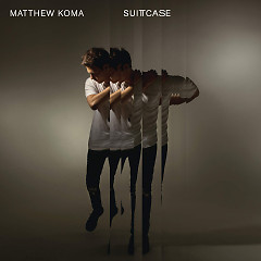 Suitcase (Single) - Matthew Koma
