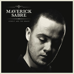 Lonely Are The Brave - Maverick Sabre