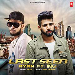 Last Seen (Single) - Ryan, Enzo