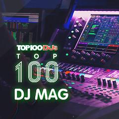 Top 100 DJ Hay Nhất 2017 - Various Artists