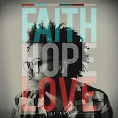 Faith Hope Love (Mixes) - Je'kob
