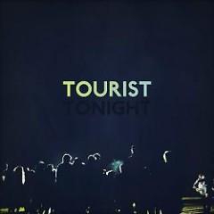 Tonight - Tourist