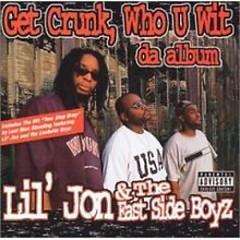 Get Crunk Who U Wit Da Album (CD1)