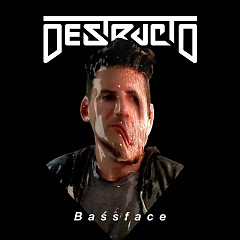 Bassface (Single) - Destructo