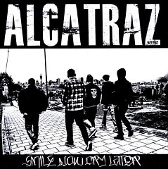 Smile Now Cry Later (Pt.1) - Alcatraz