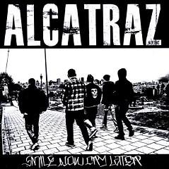 Smile Now Cry Later (Pt.2) - Alcatraz