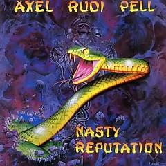 Nasty Reputation - Axel Rudi Pell