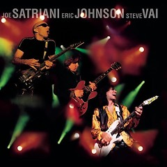 G3 Live in Concert - Steve Vai,Joe Satriani,Eric Johnson