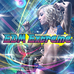 EDM Extreme  - Various Artists
