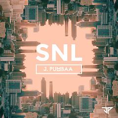 SNL (Single) - J.PUMBAA