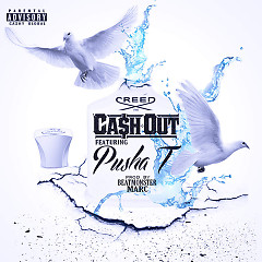 Creed (Single) - Ca$h Out, Pusha T