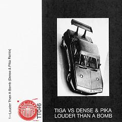 Louder Than A Bomb (Dense & Pika Remix) (Single)