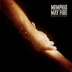 Unconditional - Memphis May Fire