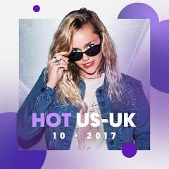 Nhạc US - UK Hot Tháng 10/2017 - Various Artists