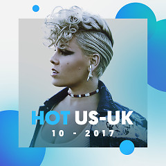 Nhạc US-UK Hot Tháng 10/2017 - Various Artists