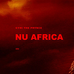 Nu Africa (Single) - Cyhi The Prynce