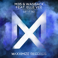 Let It Go (Single) - M35, Wasback