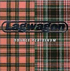 Double Plaidinum - Lagwagon