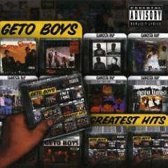 Greatest Hits (CD1) - Geto Boys