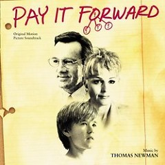 Pay It Forward OST [Part 1]
