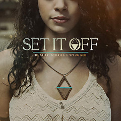 Duality: Stories Unplugged - EP - Set It Off