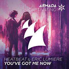 You've Got Me Now (Single) - Heatbeat, Eric Lumiere