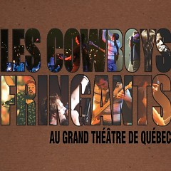 Au Grand Theatre De Quebec (CD1) - Les Cowboys Fringants