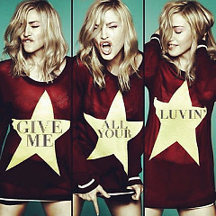 Give Me All Your Luvin' - Remixes - EP