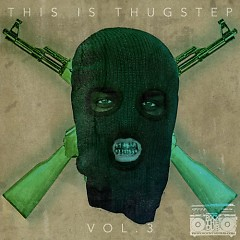 This Is Thugstep 3