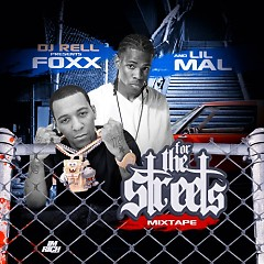 For The Streets - Lil Mal,Foxx