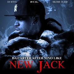 Da Carter Afer Nino Like New Jack (CD1)