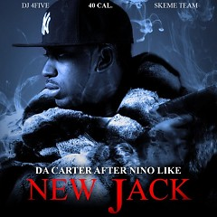 Da Carter Afer Nino Like New Jack (CD2) - 40 Cal