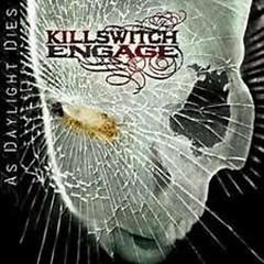 As Daylight Dies (Bonus CD) - Killswitch Engage
