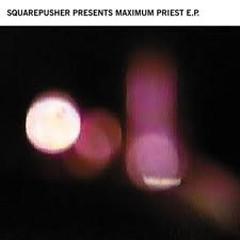 Maximum Priest (EP)