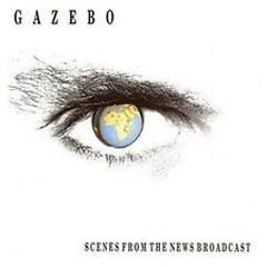Scenes From The News Broadcast - Gazebo