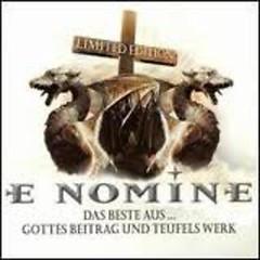 Das Beste Aus Gottes Beitrag Und Teufels Werk (CD1) - E Nomine